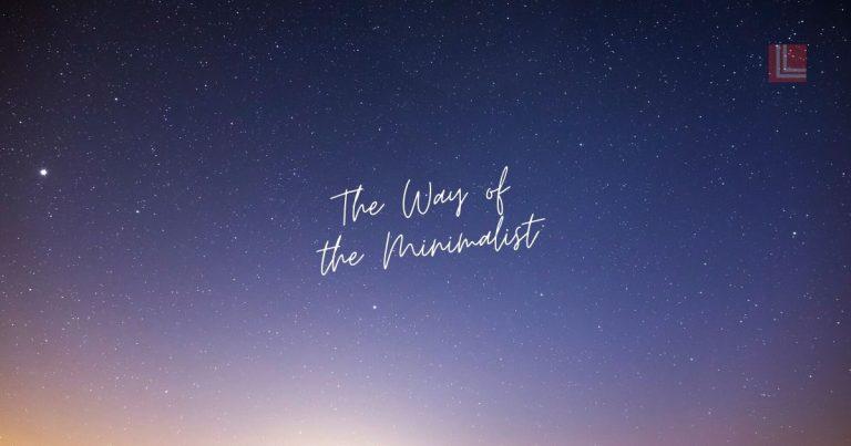 The Way of the Minimalist