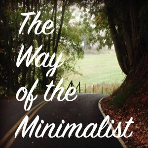 minimalist, minimalism, act anyway, latent lifestyle