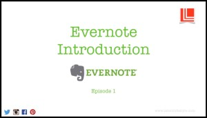 Evernote, Introduction, Tutorial, latent lifestyle, act anyway