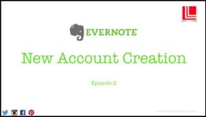Evernote, Sign, Up, latent Lifestyle, act anyway, tutorial