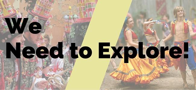 We Need to Explore!
